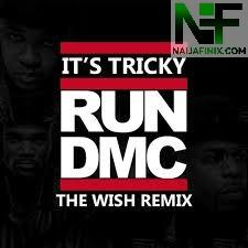 Download Music Mp3:- Run DMC - Its' Tricky (Remix)