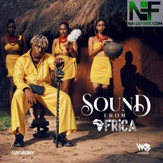 Download Music Mp3:- Rayvanny Ft Rowlene – Baby (Sound Of Africa Album)