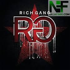 Download Music Mp3:- Rich Gang - Tapout Ft Birdman, Lil Wayne, Future, Mack Maine & Nicki Minaj