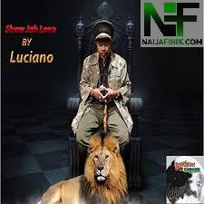 Download Music Mp3:- Luciano - Show Jah Love