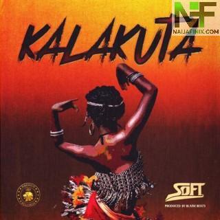 Download Music Mp3:- Soft – Kalakuta