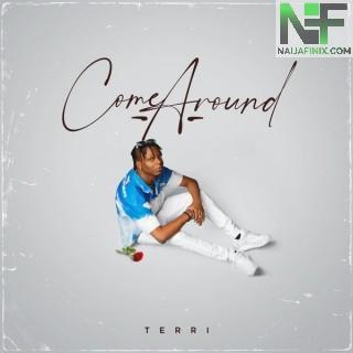 Download Music Mp3:- Terri – Come Around