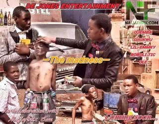 Download Comedy Video:- The Madness Cure - De Jones Entertainment