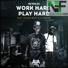 Download Music Mp3:- Wiz Khalifa - Work Hard Play Hard