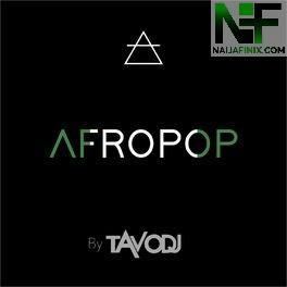 Download Mixtape Mp3:- Tavo DJ - Afro Dancehall Mixtape Vol 8