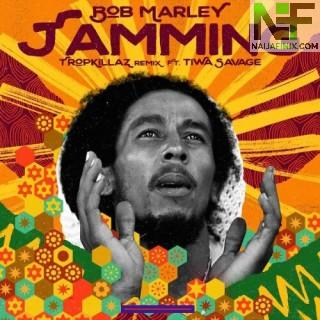Download Music Mp3:- Bob Marley – Jamming (Remix) Ft. Tiwa Savage & Tropkillaz