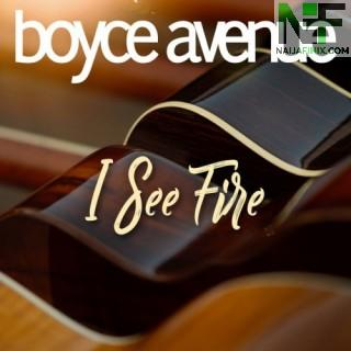 Download Music Mp3:- Boyce Avenue - I See Fire (The Hobbit)
