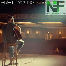 Download Music Mp3:- Brett Young - In Case You Didn't Know