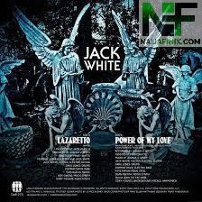 Download Music Mp3:- Jack White - Lazaretto