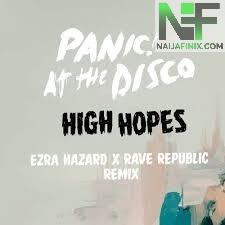 Download Music Mp3:- Panic! At The Disco - High Hopes