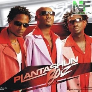 Download Music Mp3:- Plantashun Boiz - Ememma