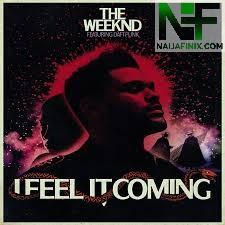 Download Music Mp3:- The Weeknd Ft Daft Punk - I Feel It Coming