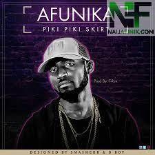 Download Music Mp3:- Afunika - Piki Piki Skirt