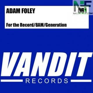 Download Music Mp3:- Adam Foley - Generation