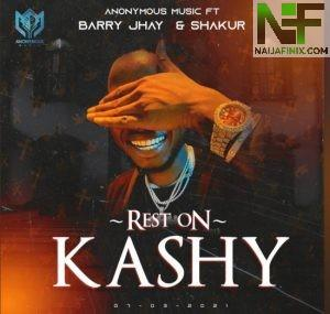 Download Music Mp3:- Barry Jhay – Rest On Ft Kashy & Shakur