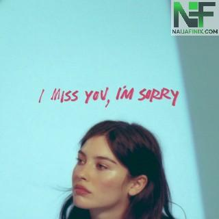 Download Music Mp3:- Gracie Abrams - I Miss You, I'm Sorry