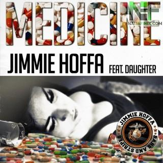 Download Music Mp3:- Jimmie Hoffa Ft Daughter - Medicine