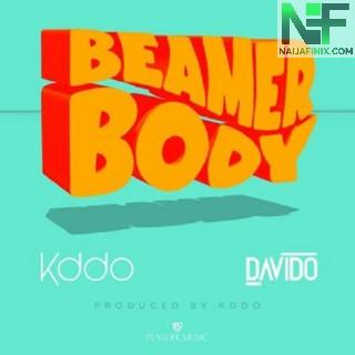 Download Music Mp3:- Kiddominant – Beamer Body Ft Davido