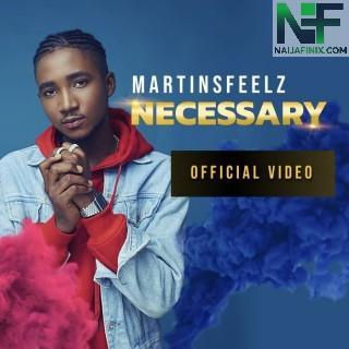 Download Music Mp3:- Martinsfeelz - Necessary