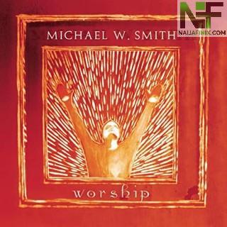 Download Music Mp3:- Michael W. Smith - Agnus Dei