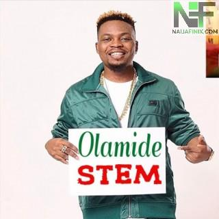 Download Music Mp3:- Olamide - STEM (Sterling Environmental MakeOver)