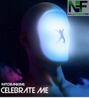 Download Music Mp3:- Patoranking – Celebrate Me