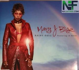 Download Music Mp3:- Mary J Blige Ft Jarule - Rainy Dayz