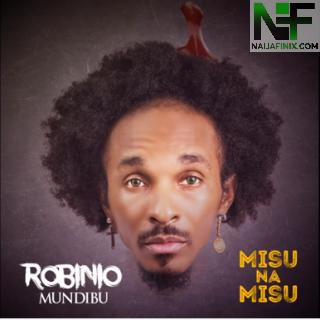 Download Music Mp3:- Robinio Mundibu - Misu Na Misu