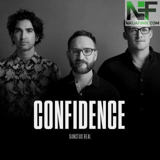 Download Music Mp3:- Sanctus Real - Confidence