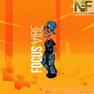 """Nigerian Afrobeat singer and Otumba Lamba crooner,Slimcasecomes through with a mind-blowing single dubbed, """"Focus Vibe""""."""