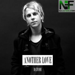Download Music Mp3:- Tom Odell - Another Love