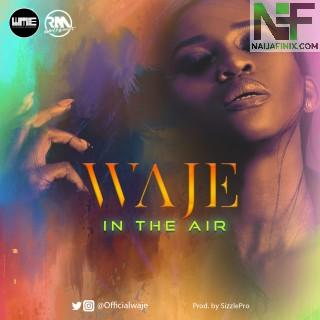Download Music Mp3:- Waje - In The Air