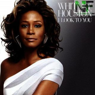 Download Music Mp3:- Whitney Houston - I Look To You