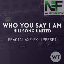 Download Music Mp3:- Hillsong Worship - Who You Say I Am