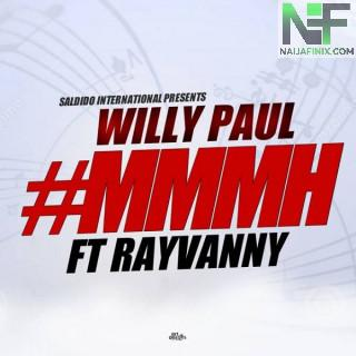 Download Music Mp3:- Willy Paul - Mmmh Ft Rayvanny