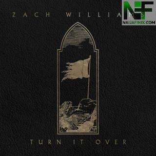 Download Music Mp3:- Zach Williams - Turn It Over
