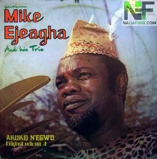 Download Music Mp3:- Mike Ejeagha - Agolum Aga