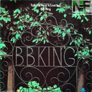 Download Music Mp3:- B.B. King - To Know You Is To Love You