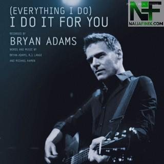 Download Music Mp3:- Bryan Adams - (Everything I Do) I Do It For You