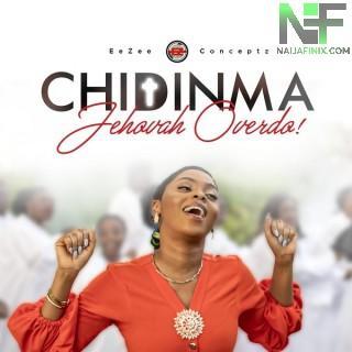 Download Music Mp3:- Chidinma – Jehovah Overdo