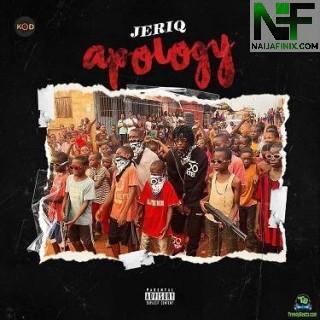Download Music Mp3:- JeriQ - Apology