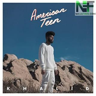 Download Music Mp3:- Khalid - Young Dumb & Broke
