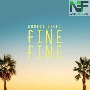 Download Music Mp3:- Korede Bello – Fine Fine
