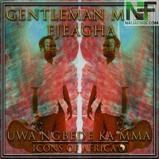 Download Music Mp3:- Mike Ejeagha - Ife Uwa Bu Ana Eme Odi Ka Ada Eme