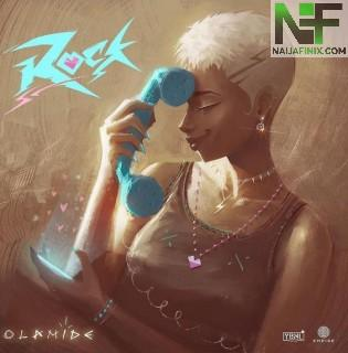 Download Music Mp3:- Olamide – Rock