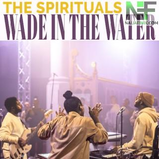 Download Music Mp3:- The Spirituals - Wade In The Water