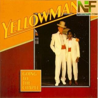 Download Music Mp3:- Yellowman – Going To The Chapel
