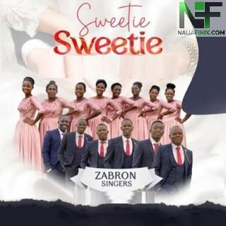 Download Music Mp3:- Zabron Singers - Sweetie Sweetie