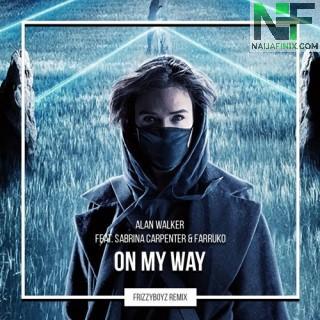 Download Music Mp3:- Alan Walker - On My Way Ft Sabrina Carpenter & Farruko