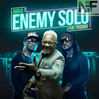 Download Music Mp3:- Awilo Longomba - Enemy Solo Ft Psquare